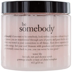Philosophy by Philosophy Be Somebody Water Lily Hot Salt, Tub & Shower Scrub --/23OZ for WOMEN $ 24.50