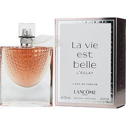 LA VIE EST BELLE L'ECLAT by Lancome L'EAU DE PARFUM SPRAY 2.5 OZ for WOMEN